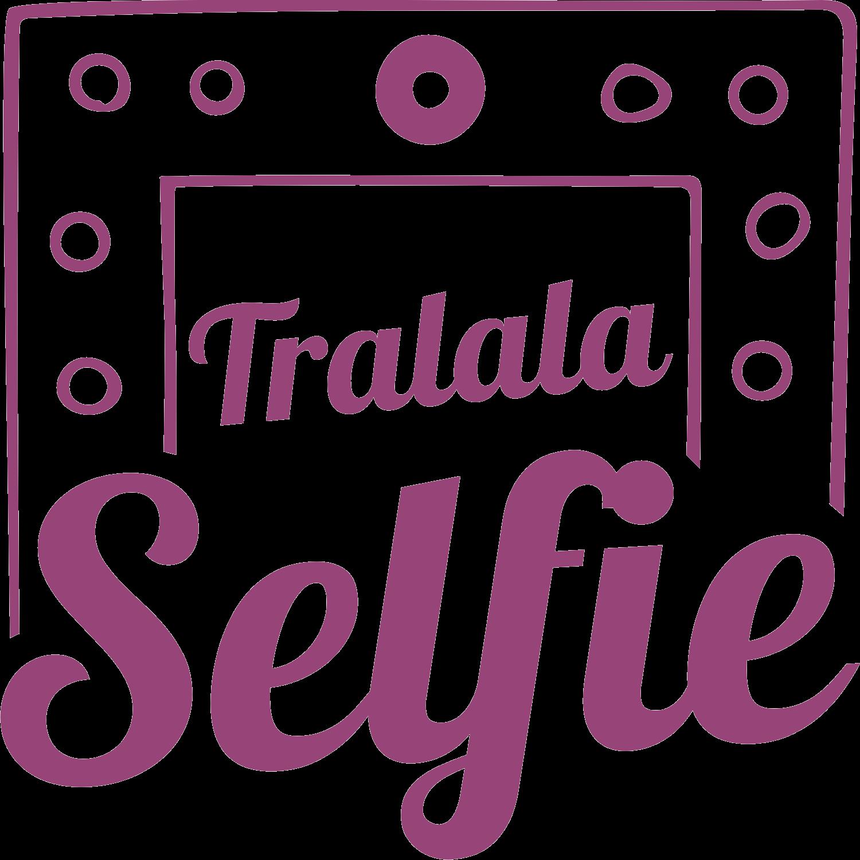 Tralala Selfie